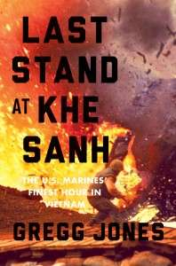 Cover of LAST STAND AT KHE SANH by Gregg Jones