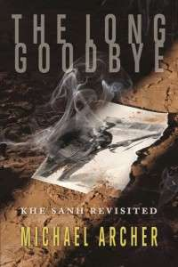 The cover of Mike Archer's Book; THE LONG GOODBYE